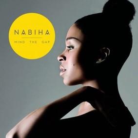 Nabiha - Mind The Gap