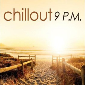 Various Artists - Chillout 9 P.M.