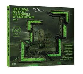 Various Artists - Festiwal Muzyki Filmowej w Krakowie 2013