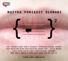 Various Artists - Muzyka pomiędzy słowami. Volume 2
