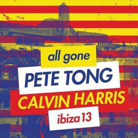 Calvin Harris, Pete Tong - Ibiza 2013