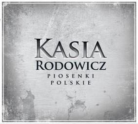 Katarzyna Rodowicz - Piosenki Polskie