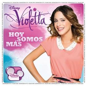 Various Artists - Violetta: Hoy Somos Mas