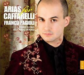Franco Fagioli - Arias for Caffarelli