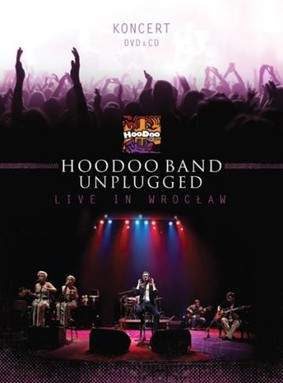 HooDoo Band - Unplugged. Live in Wrocław [DVD]