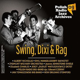 Swing, Dixi & Rag - Polish Radio Jazz Archives. Volume 9
