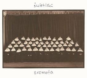 Świetliki - Sromota