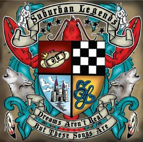 Suburban Legends - Dreams Aren't Real But These Songs Are