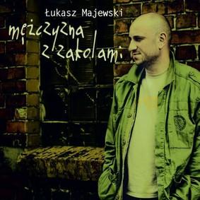 Łukasz Majewski - Mężczyzna z zakolami