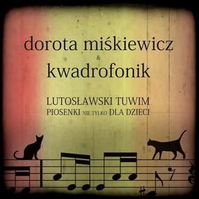 Dorota Miśkiewicz, Kwadrofonik - Piosenki nie tylko dla dzieci