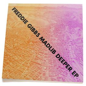 MadGibbs - Deeper [EP]