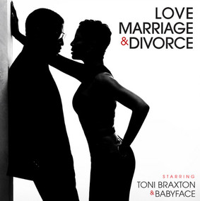 Toni Braxton & Babyface - Love, Marriage & Divorce