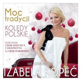 Izabela Kopeć - Moc tradycji