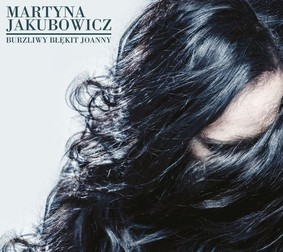 Martyna Jakubowicz - Burzliwy błękit Joanny