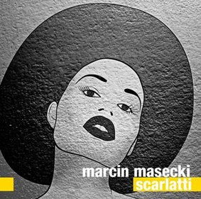 Marcin Masecki - Scarlatti