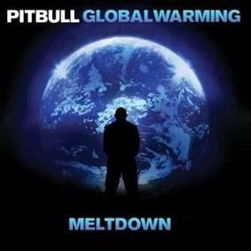Pitbull - Global Warming: Meltdown