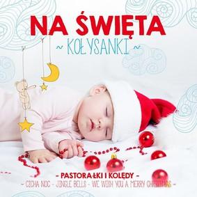 Various Artists - Kołysanki na święta