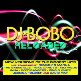 DJ BoBo - Reloaded