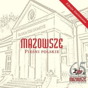 Mazowsze - Pieśni polskie