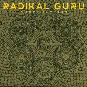 Radikal Guru - Subconscious