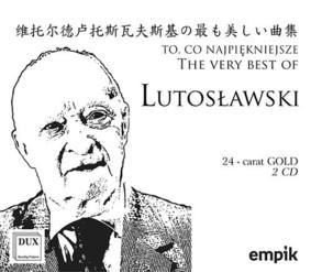 Various Artists - Lutosławski: To co najpiękniejsze