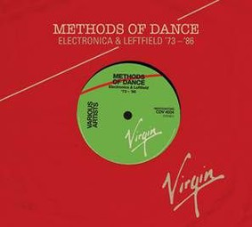 Various Artists - Methods Of Dance: Electronica & Liftfield 1973-1986