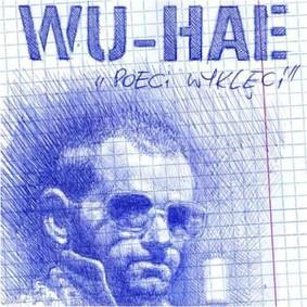 Wu-Hae - Poeci wyklęci