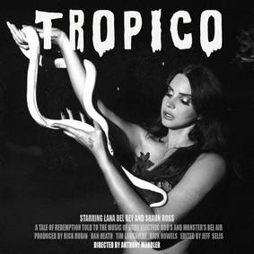 Lana Del Rey - Tropico [EP]