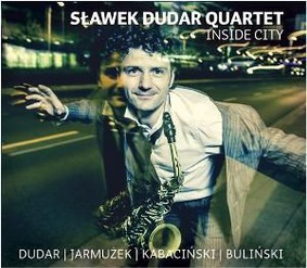 Sławek Dudar Quartet - Inside City