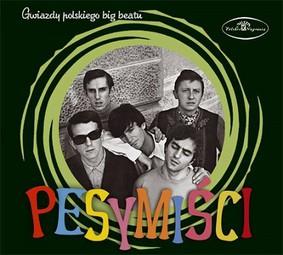 Pesymiści - Gwiazdy polskiego big beatu: Pesymiści