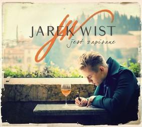 Jarosław Wist - Jest zapisane