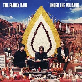 The Family Rain - Under The Volcano