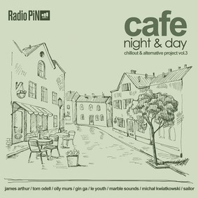 Various Artists - Cafe Night & Day. Volume 3