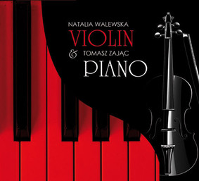 Natalia Walewska, Zając Tomasz - Violin & Piano