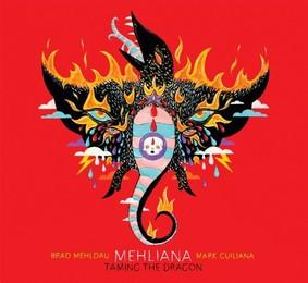 Brad Mehldau, Mark Guiliana - Mehliana: Taming The Dragon