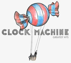Clock Machine - Greatest Hits