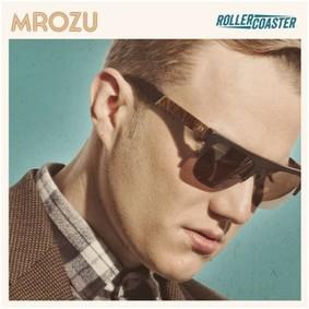 Mrozu - Rollercoaster