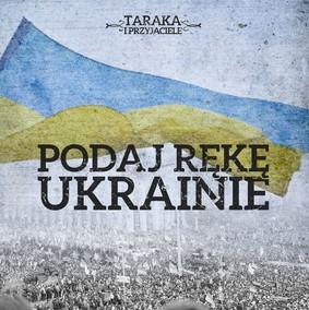 Taraka i Przyjaciele - Podaj rękę Ukrainie