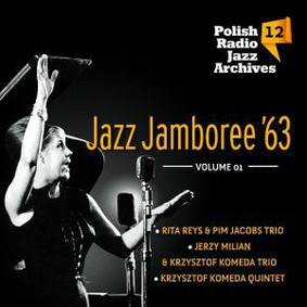 Various Artists - Polish Radio Jazz Archives. Volume 12: Jazz Jamboree '63. Volume 1
