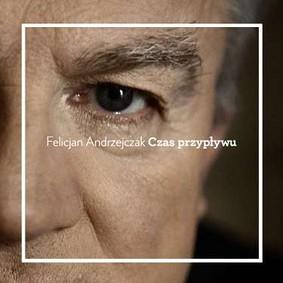 Felicjan Andrzejczak - Czas przypływu