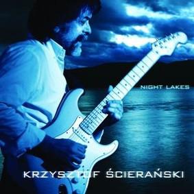 Krzysztof Ścierański - Night Lakes