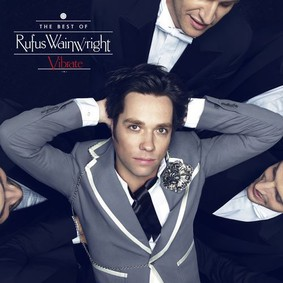 Rufus Wainwright - The Best Of Vibrate