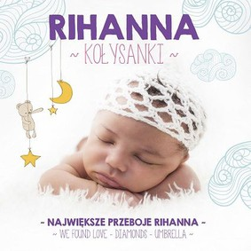 Various Artists - Kołysanki - Rihanna