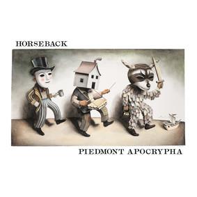Horseback - Piedmont Apocrypha