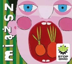 Miąższ - Stop GMO