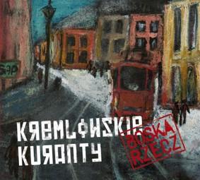 Kremlowskie Kuranty - Boska rzecz