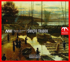 Various Artists - Kolekcja Muzeum Narodowego: Święto trąbek