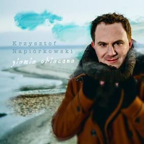 Krzysztof Napiórkowski - Ziemie obiecane