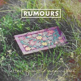 Rumours - Letters From The Memory Box