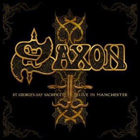 Saxon - St. George's Day: Live In Manchester